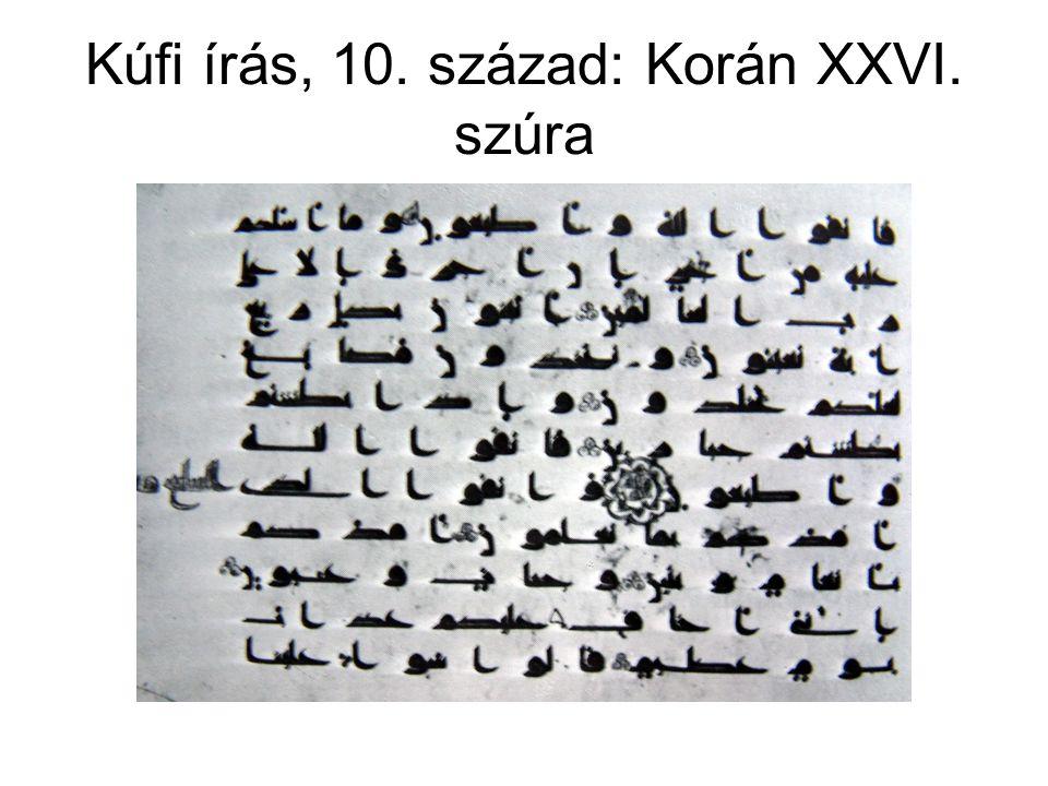 Kúfi írás, 10. század: Korán XXVI. szúra