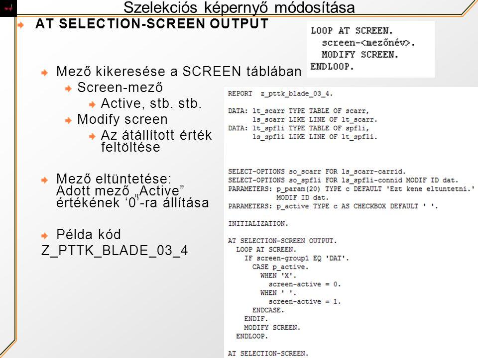 Szelekciós képernyő módosítása