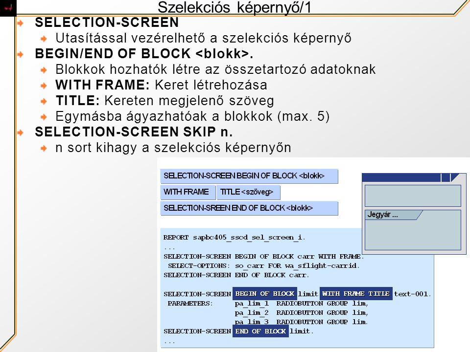 Szelekciós képernyő/1 SELECTION-SCREEN