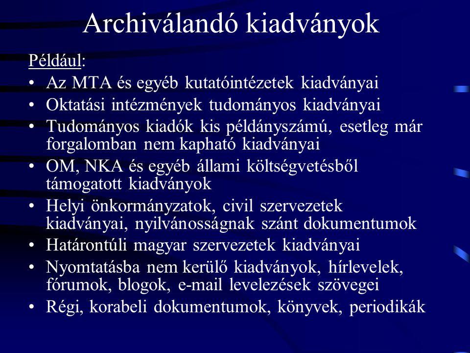 Archiválandó kiadványok