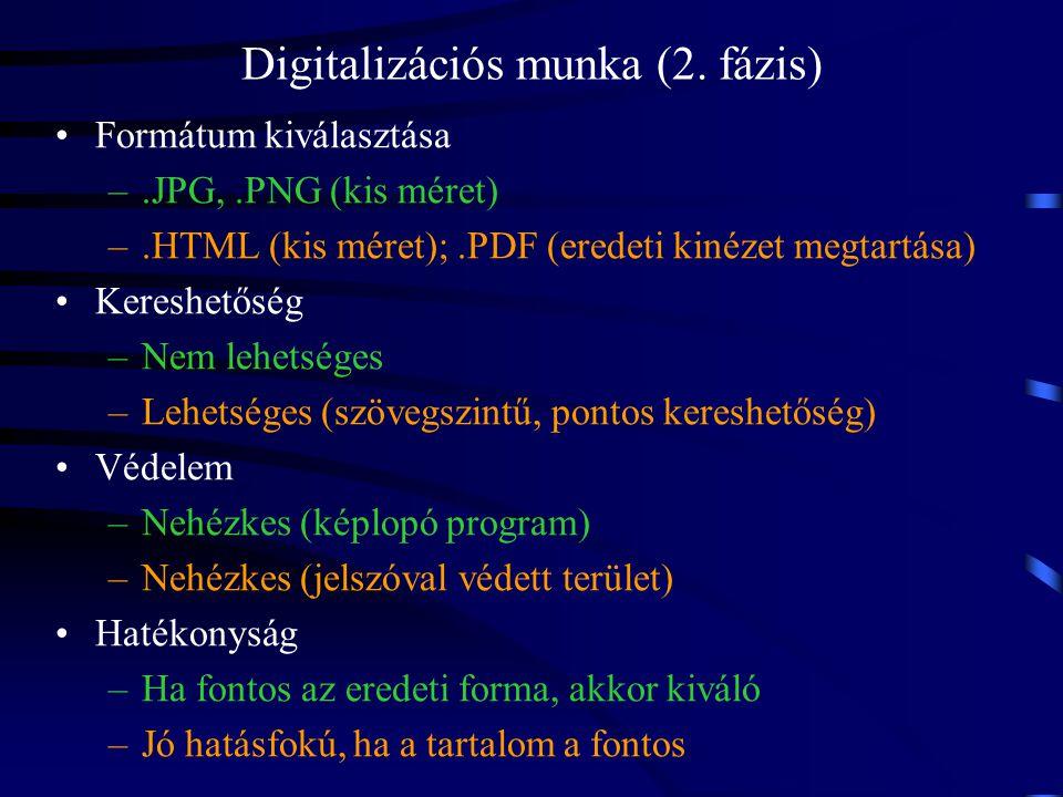 Digitalizációs munka (2. fázis)