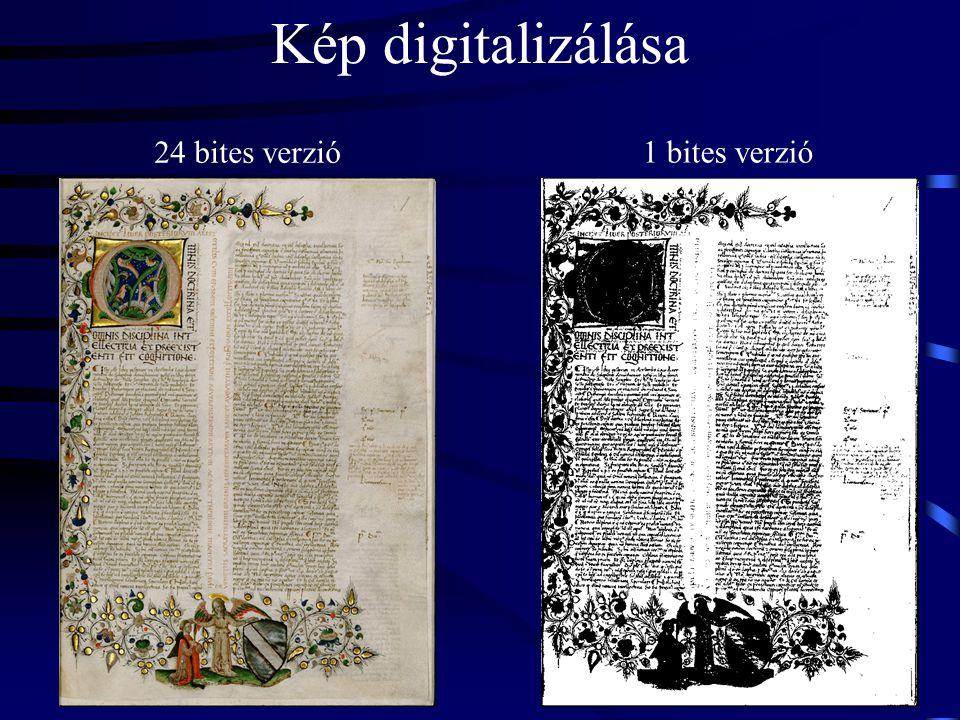 Kép digitalizálása 24 bites verzió 1 bites verzió
