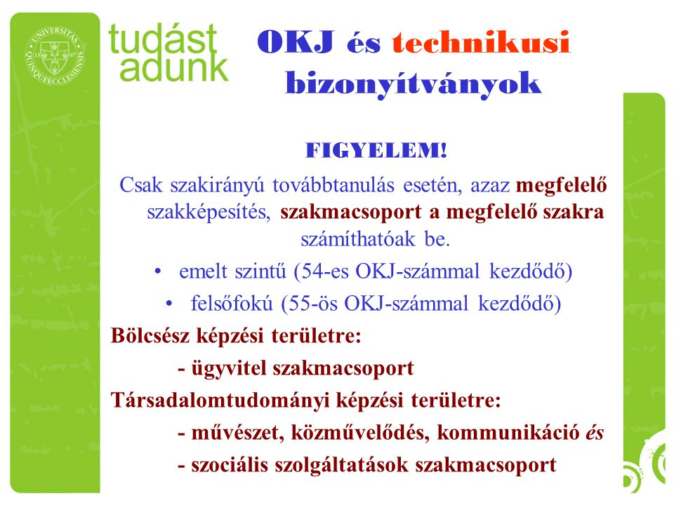 OKJ és technikusi bizonyítványok