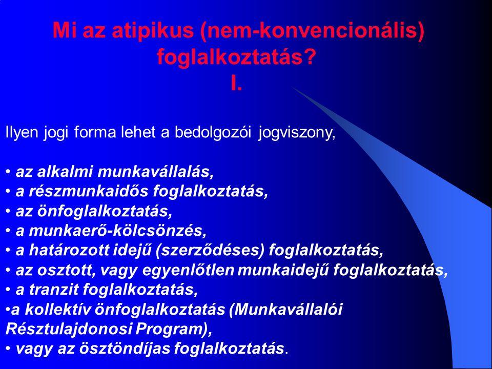Mi az atipikus (nem-konvencionális) foglalkoztatás