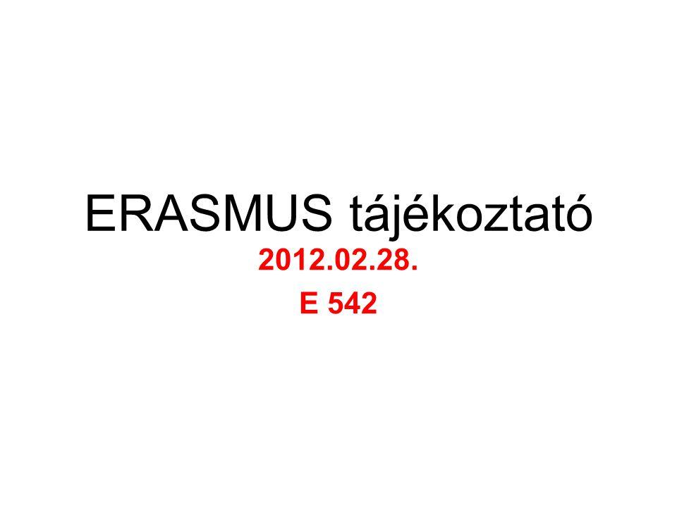ERASMUS tájékoztató 2012.02.28. E 542