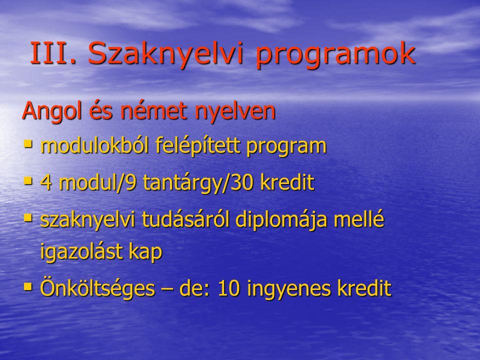 III. Szaknyelvi programok