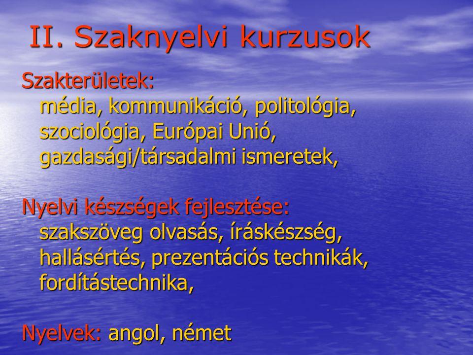 II. Szaknyelvi kurzusok