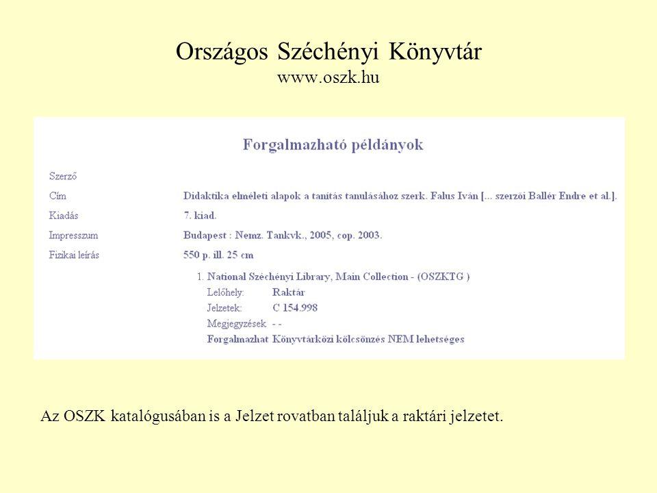Országos Széchényi Könyvtár www.oszk.hu