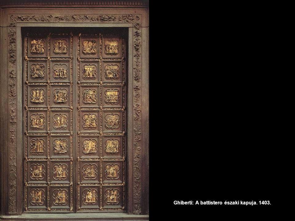 Ghiberti: A battistero északi kapuja. 1403.