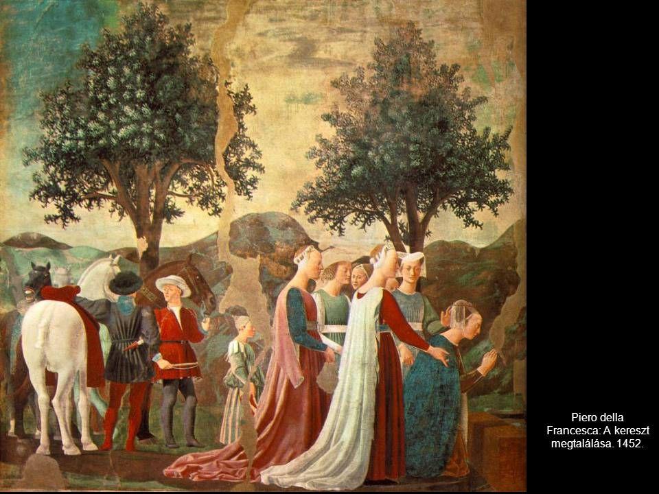 Piero della Francesca: A kereszt megtalálása. 1452.