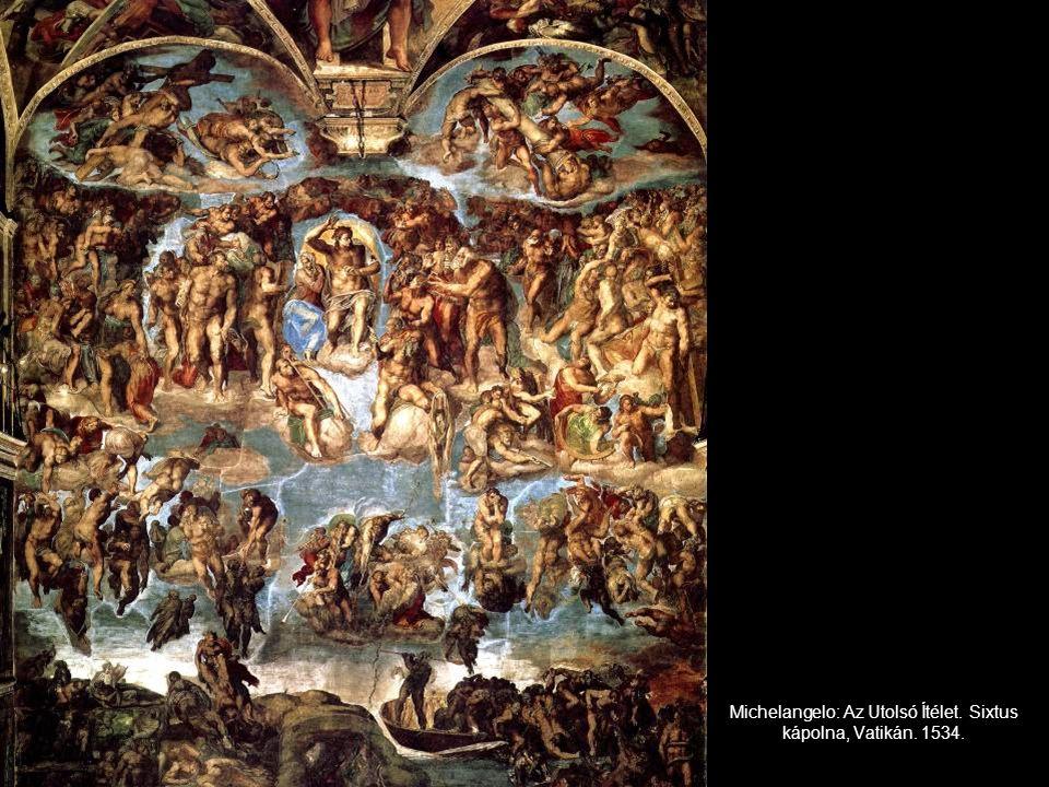 Michelangelo: Az Utolsó Ítélet. Sixtus kápolna, Vatikán. 1534.