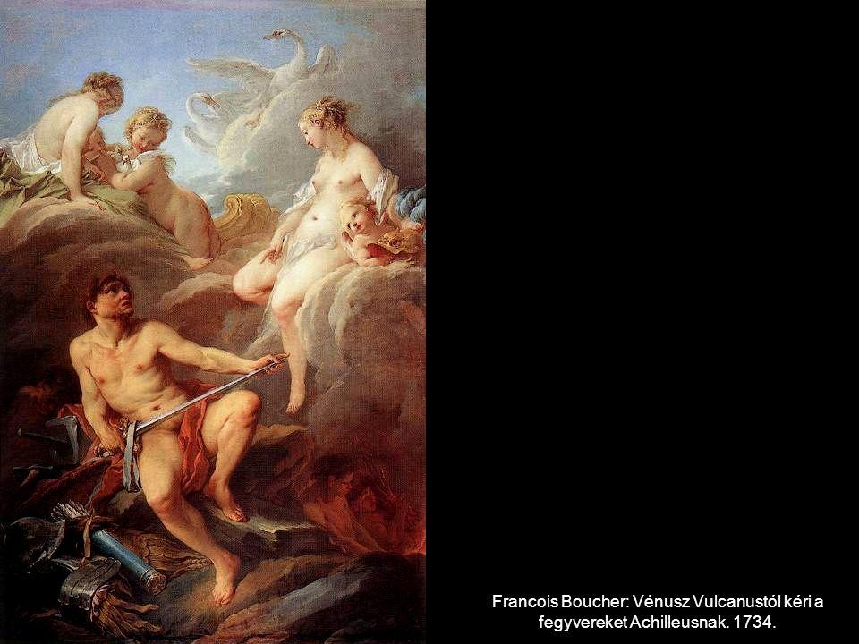 Francois Boucher: Vénusz Vulcanustól kéri a fegyvereket Achilleusnak