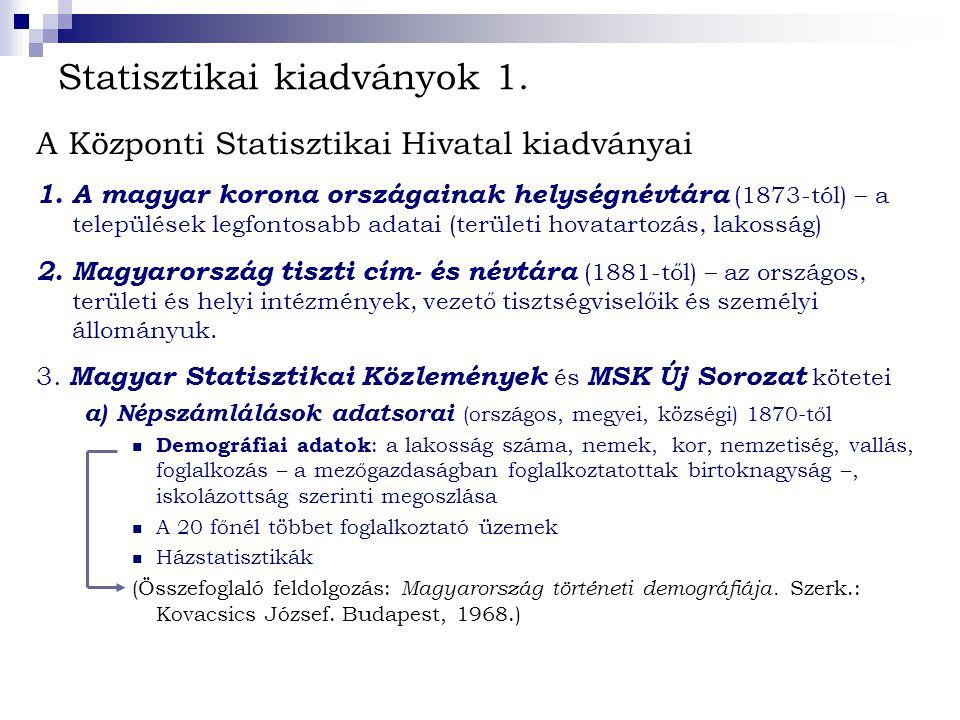 Statisztikai kiadványok 1.