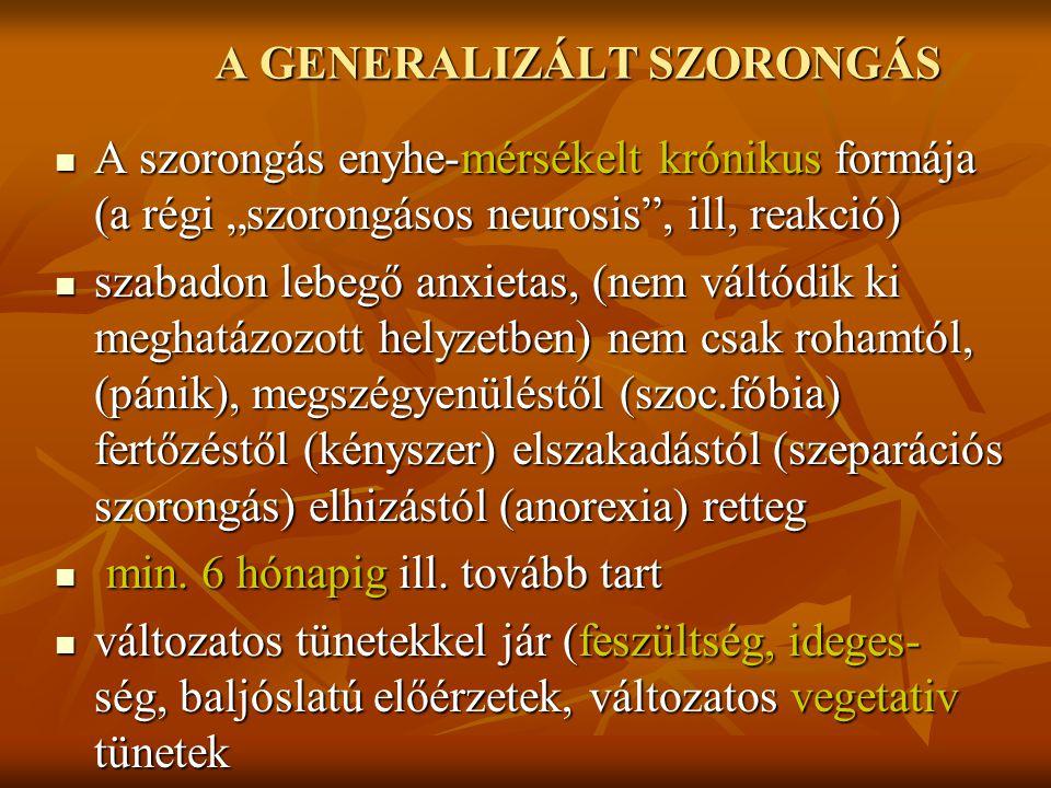 A GENERALIZÁLT SZORONGÁS