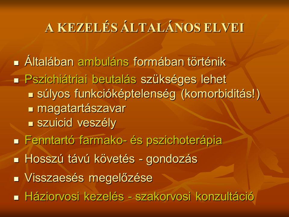A KEZELÉS ÁLTALÁNOS ELVEI