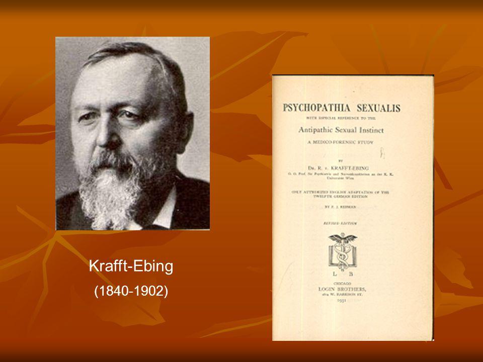 Krafft-Ebing (1840-1902)