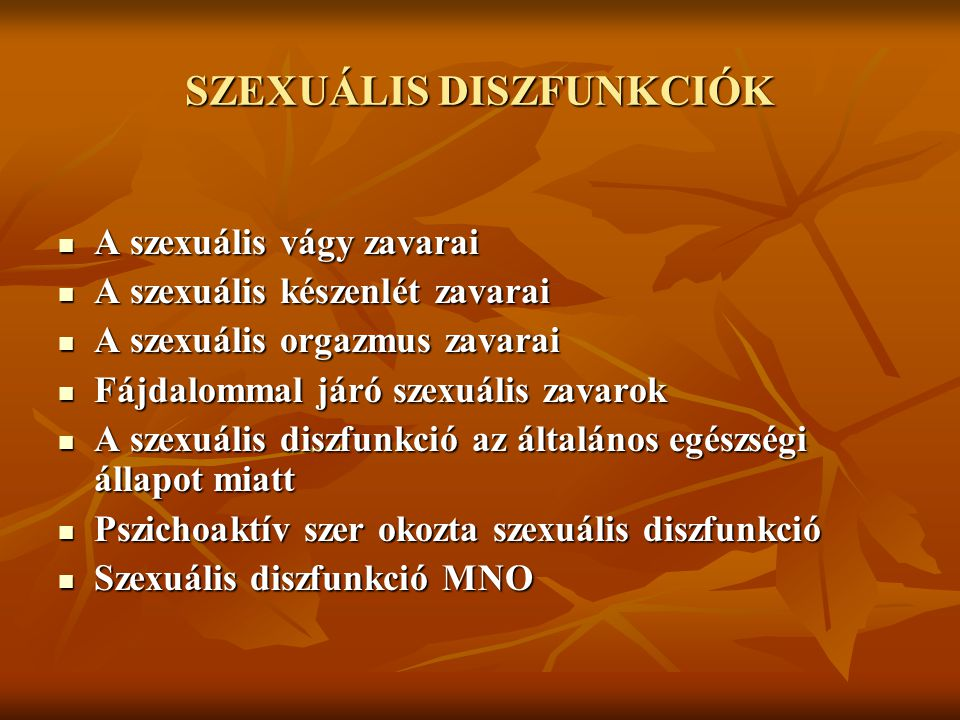 SZEXUÁLIS DISZFUNKCIÓK