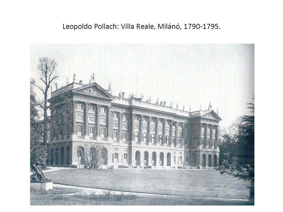 Leopoldo Pollach: Villa Reale, Milánó, 1790-1795.