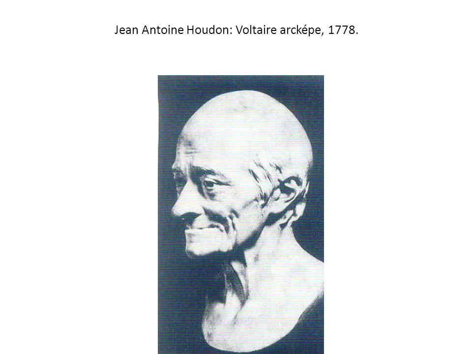 Jean Antoine Houdon: Voltaire arcképe, 1778.