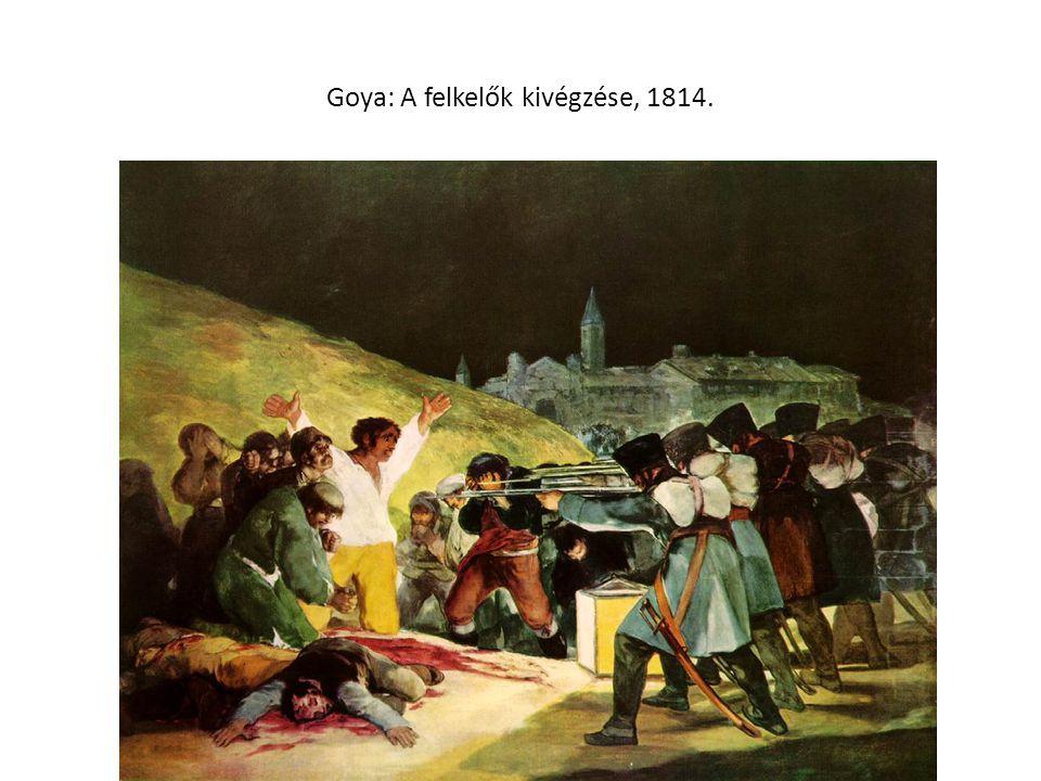 Goya: A felkelők kivégzése, 1814.