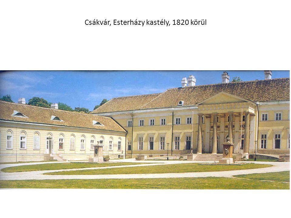 Csákvár, Esterházy kastély, 1820 körül