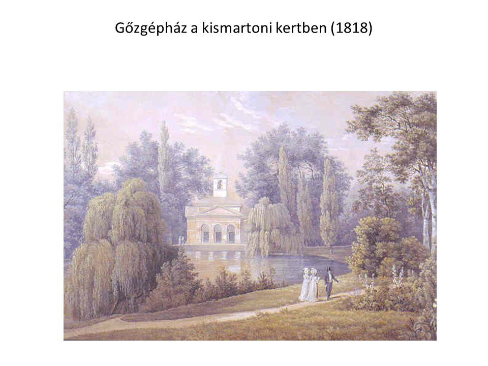 Gőzgépház a kismartoni kertben (1818)