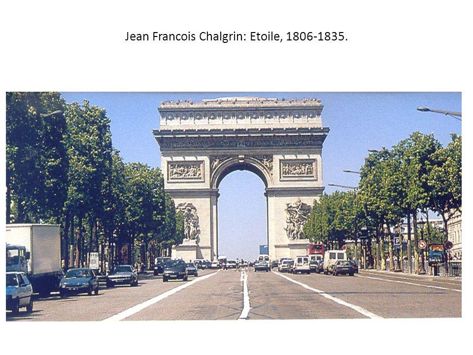 Jean Francois Chalgrin: Etoile, 1806-1835.