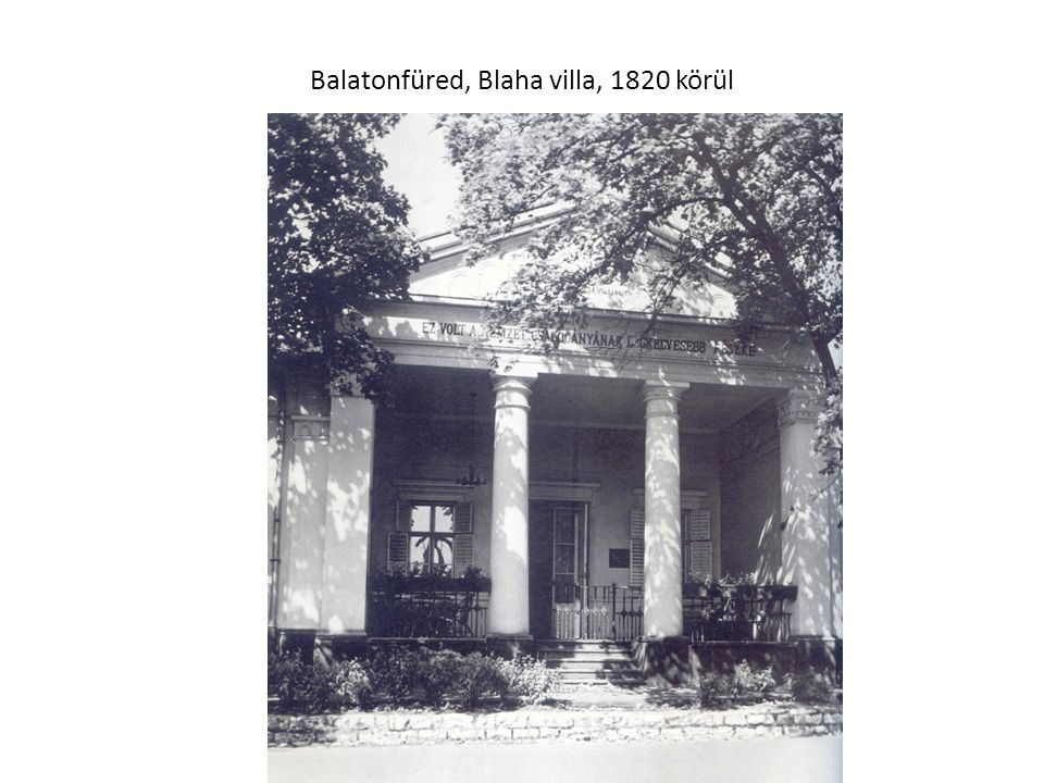 Balatonfüred, Blaha villa, 1820 körül