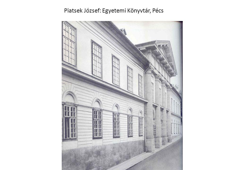 Piatsek József: Egyetemi Könyvtár, Pécs
