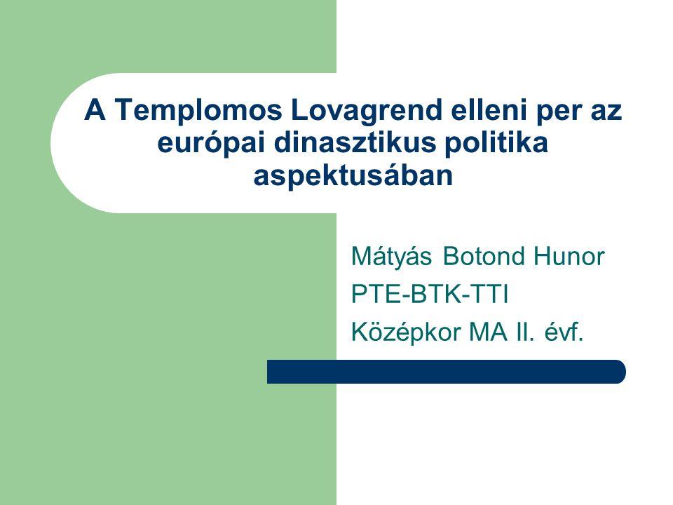 Mátyás Botond Hunor PTE-BTK-TTI Középkor MA II. évf.