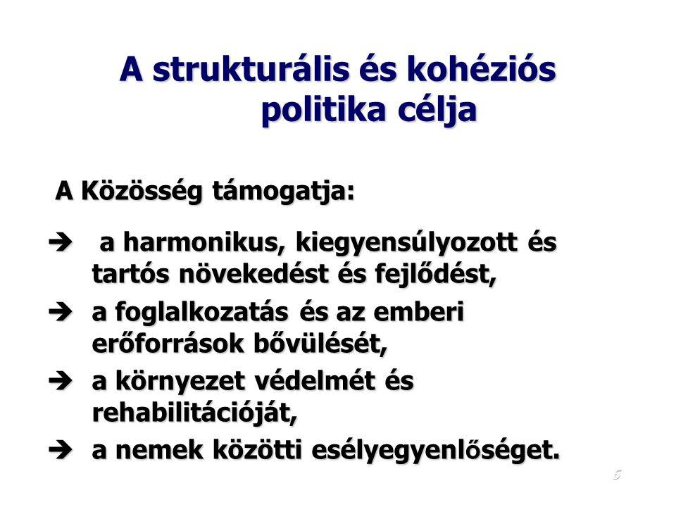 A strukturális és kohéziós politika célja