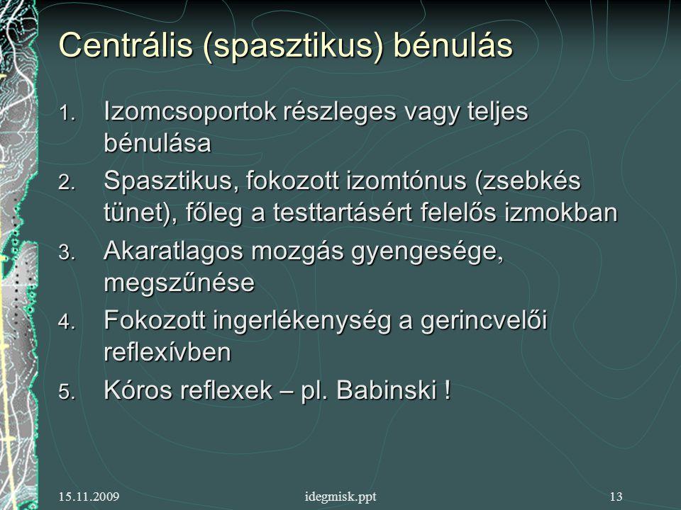 Centrális (spasztikus) bénulás