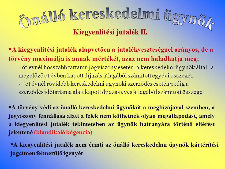 Önálló kereskedelmi ügynök Kiegyenlítési jutalék II.