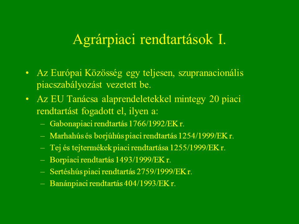 Agrárpiaci rendtartások I.