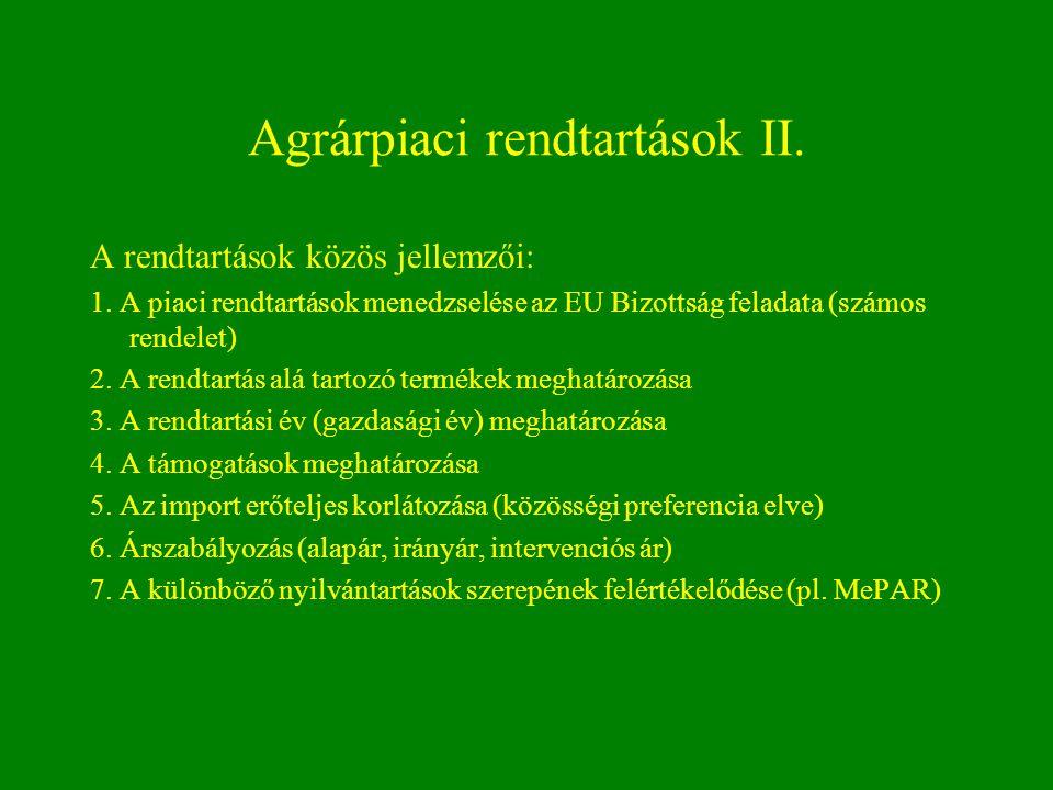 Agrárpiaci rendtartások II.