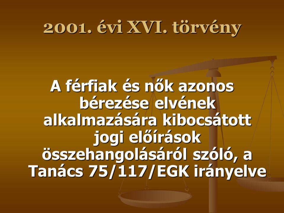 2001. évi XVI. törvény