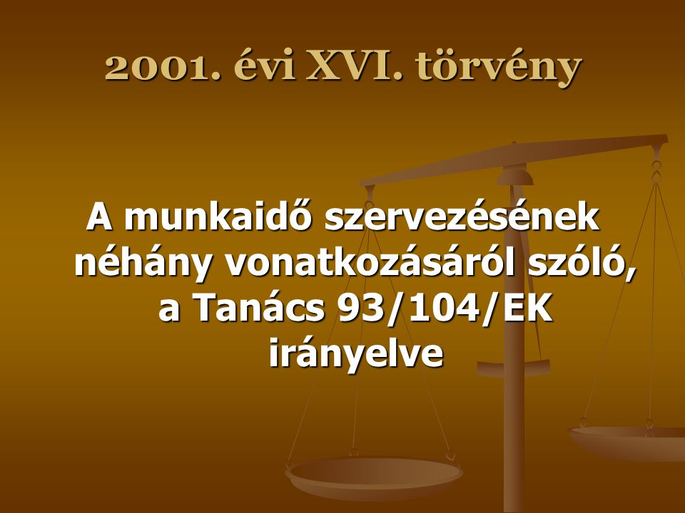 2001. évi XVI.