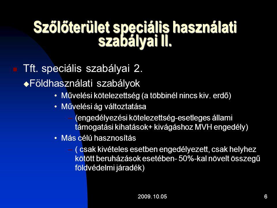 Szőlőterület speciális használati szabályai II.