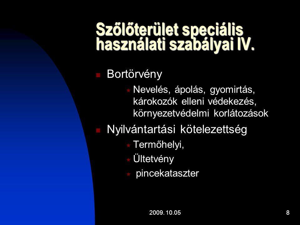 Szőlőterület speciális használati szabályai IV.