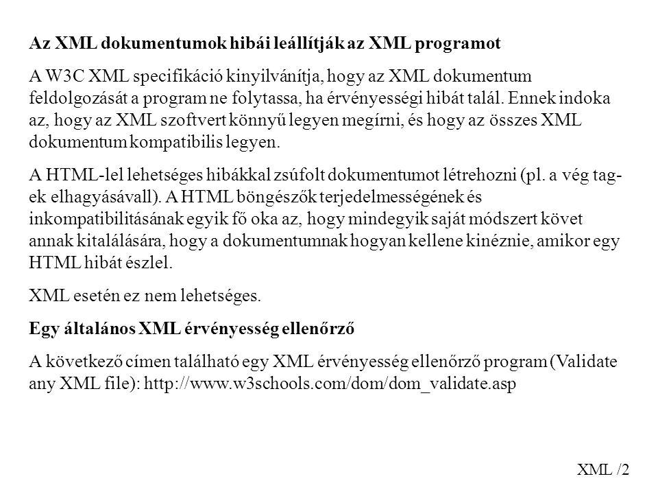 Az XML dokumentumok hibái leállítják az XML programot