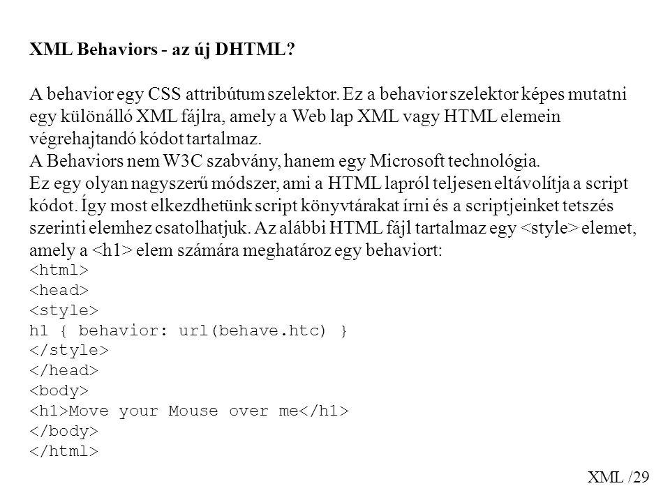 XML Behaviors - az új DHTML