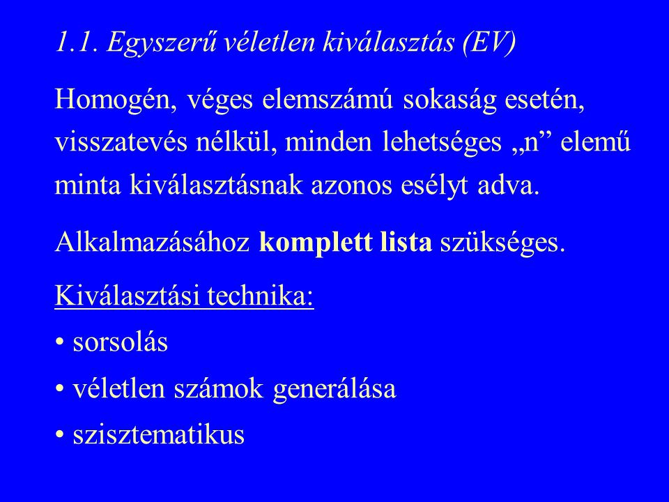 1.1. Egyszerű véletlen kiválasztás (EV)