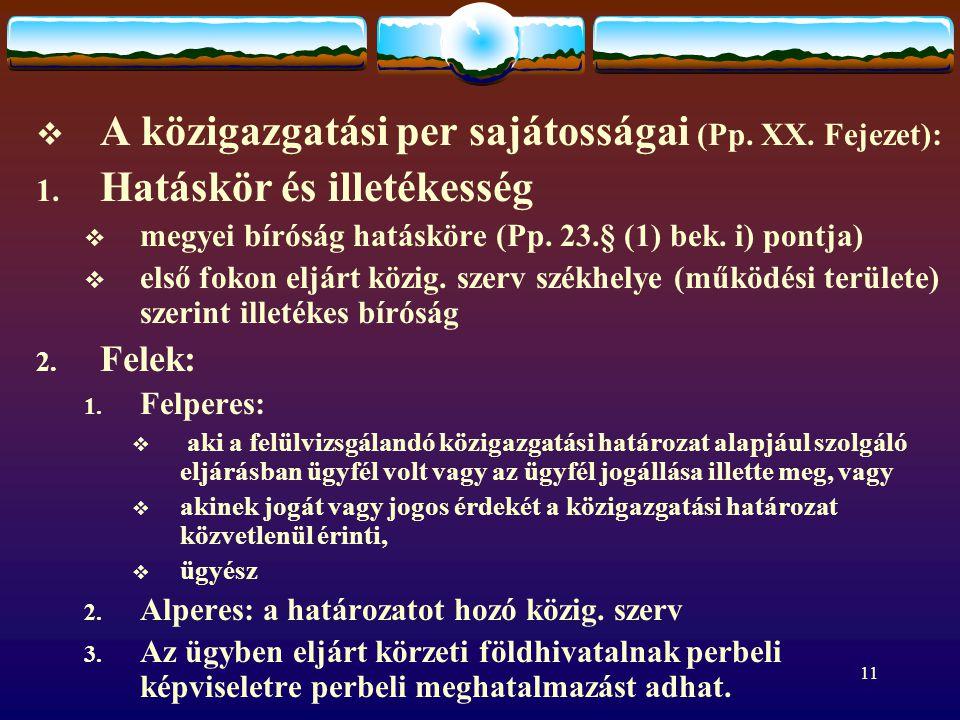 A közigazgatási per sajátosságai (Pp. XX. Fejezet):