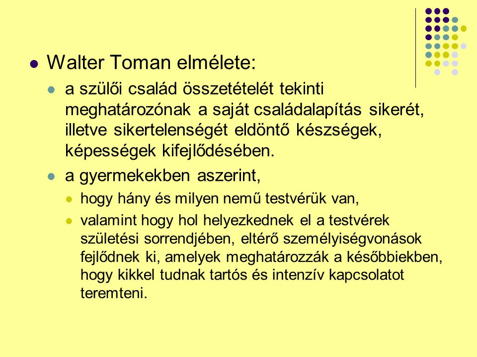 Walter Toman elmélete: