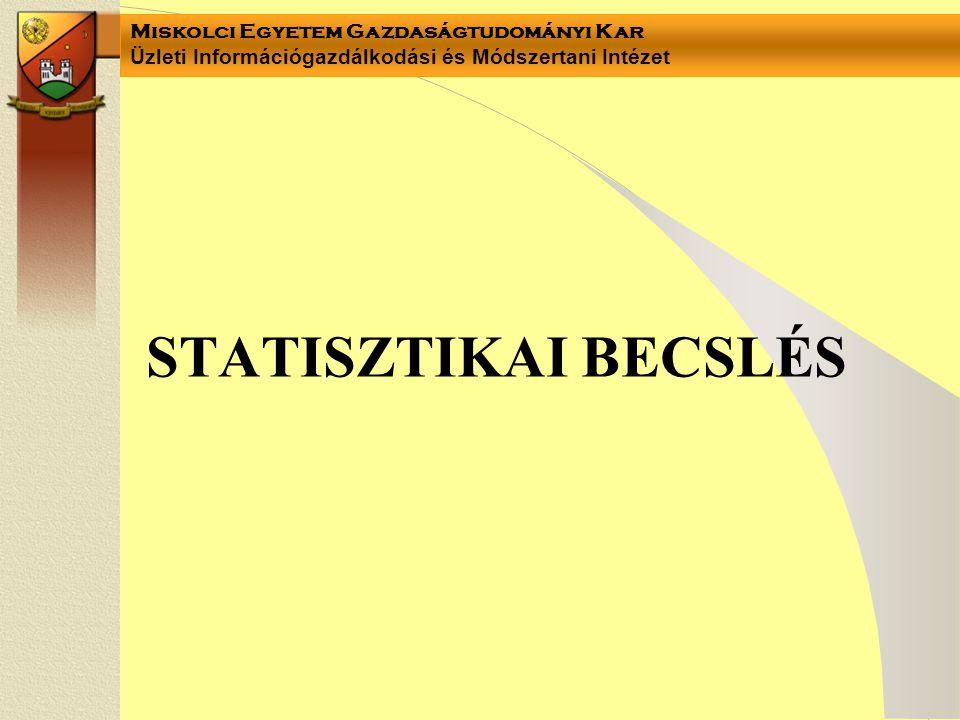 STATISZTIKAI BECSLÉS