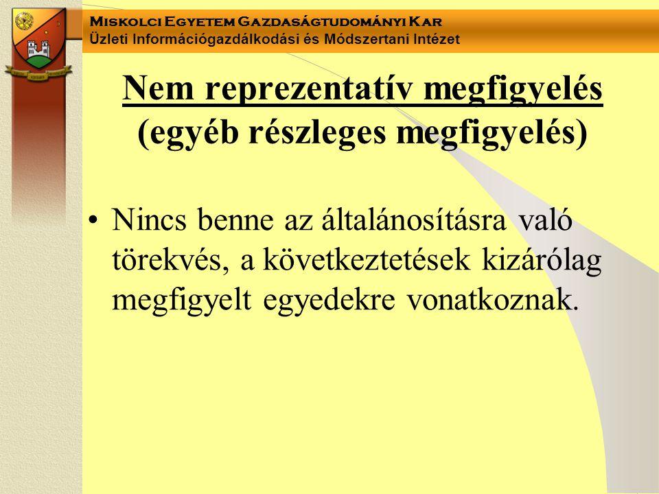 Nem reprezentatív megfigyelés (egyéb részleges megfigyelés)