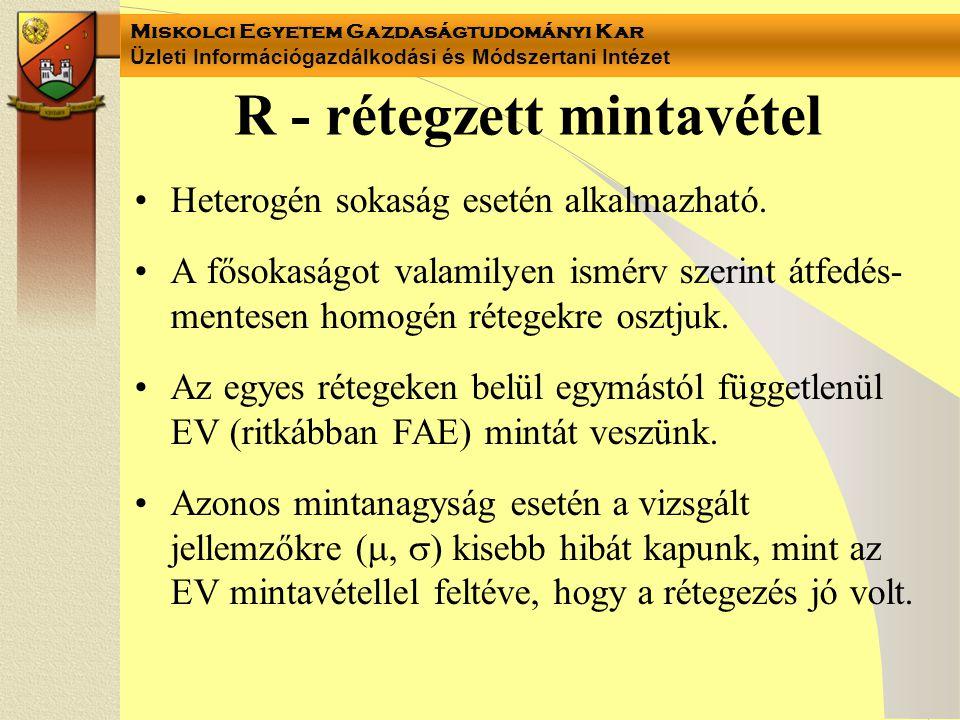R - rétegzett mintavétel