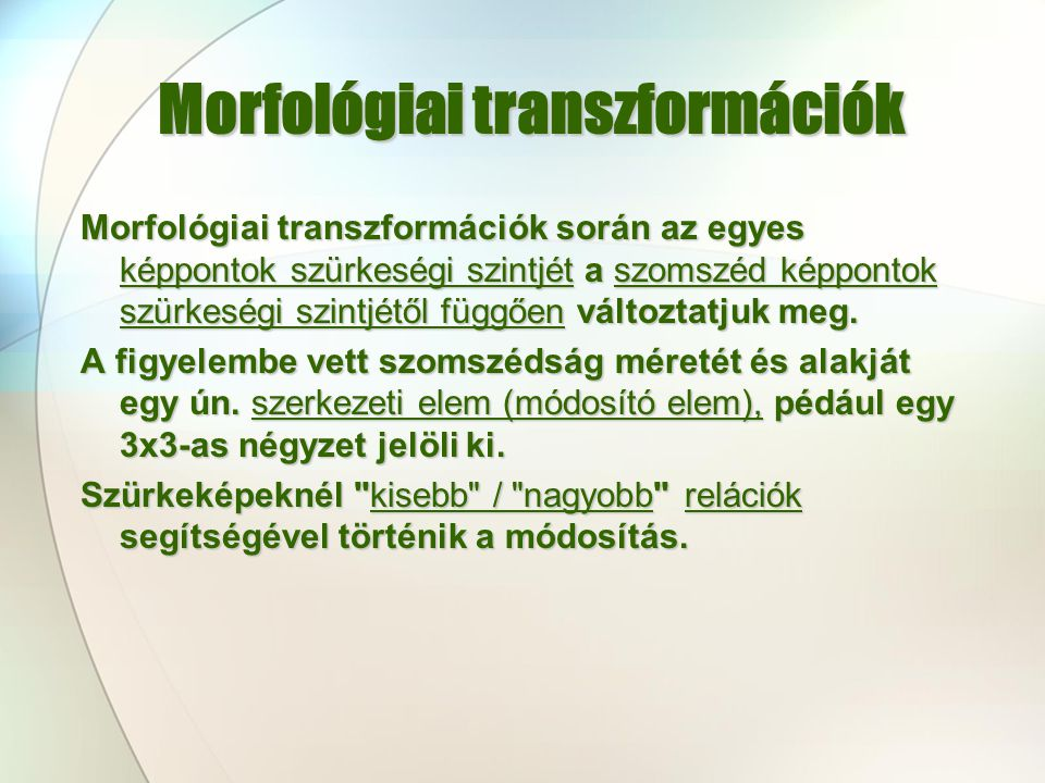 Morfológiai transzformációk