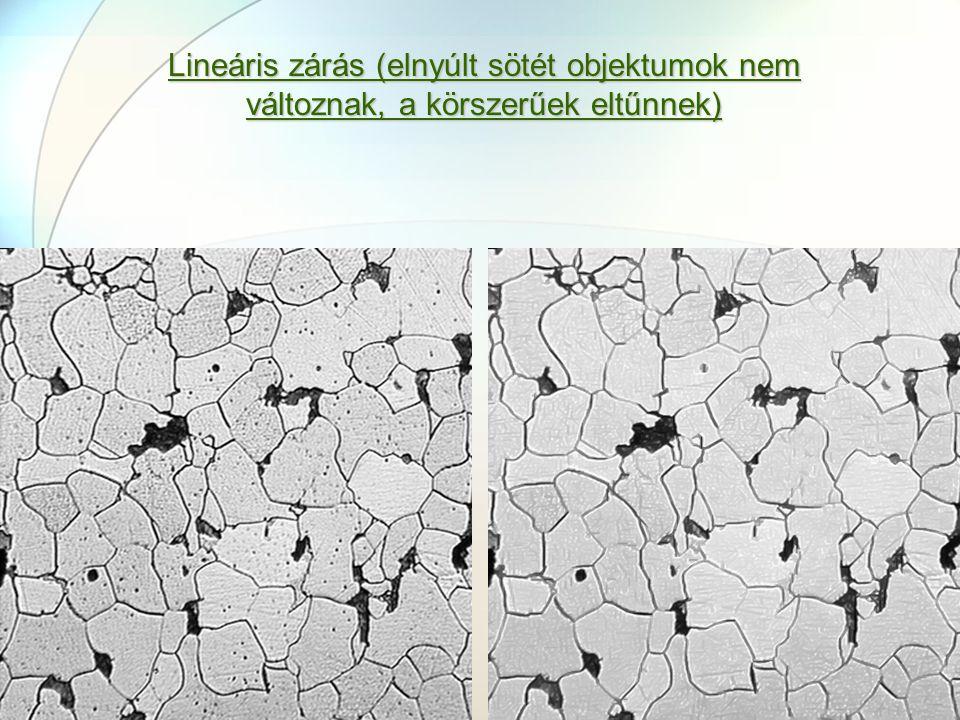 Lineáris zárás (elnyúlt sötét objektumok nem változnak, a körszerűek eltűnnek)