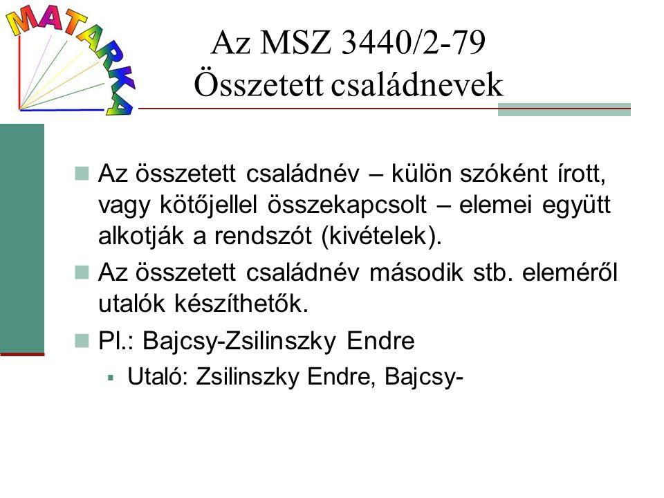 Az MSZ 3440/2-79 Összetett családnevek